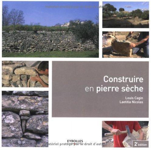 Libro je construis un muret de pierres di serge lapouge - Construire un muret en pierre ...