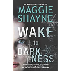 Wake to Darkness by Maggie Shayne