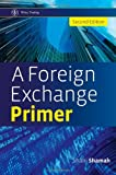 A Foreign Exchange Primer (Wiley Trading)