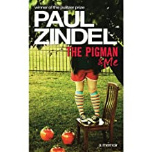 The Pigman & Me (       UNABRIDGED) by Paul Zindel Narrated by Jeff Woodman