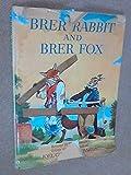 Brer Rabbit and Brer Fox (0001381881) by Harris, Joel Chandler