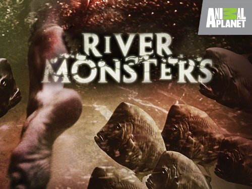 River Monsters Season 1
