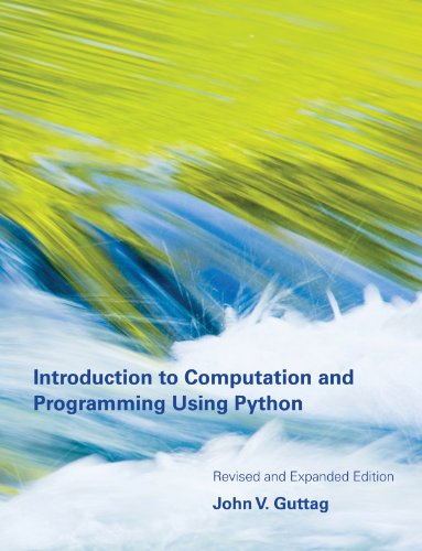 Download Introduction to Computation and Programming Using Python (MIT Press)