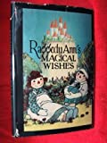 RAGGEDY ANNS MAGICAL WISHES ( C: 1928)
