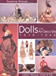Dolls of the Art Deco Era, 1910-1940:...