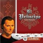El Príncipe [The Prince] | Nicolás Maquiavelo