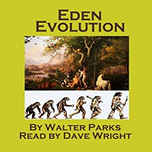 Eden Evolution | [Walter Parks]