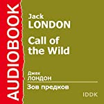 Call of the Wild [Russian Edition] | Jack London
