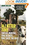 Allotted Time: Twelve Months, Two Blo...