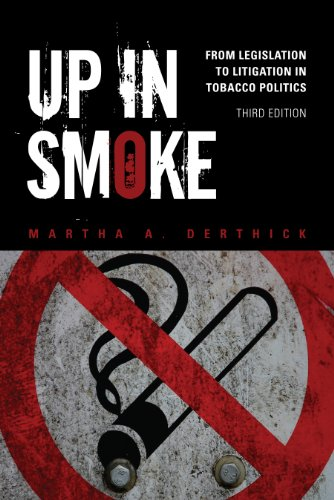 Up in Smoke: From Legislation to Litigation in Tobacco...