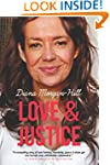 LOVE & JUSTICE: A Compelling True Sto...