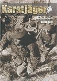 Karstjäger : Du SS-Karstwehr-Bataillon à la 24 Waffen-Gebirgs-Division der SS