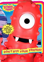 Don't Bite Your Friends! (Yo Gabba Gabba!)