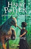 Harry Potter y el prisionero de Azkaban (Harry 03) (Spanish Edition)