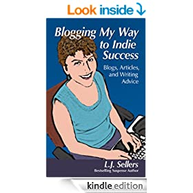 Blogging My Way to Indie Success:  Blogs, Articles, & Writing Advice