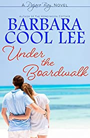 Under the Boardwalk (Pajaro Bay Series Book 3)