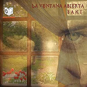 La Ventana Abierta [The Open Window] Hörbuch