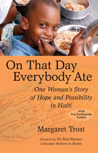 On That Day, Everybody Ate: One Woman's Story of Hope and Possibility in Haiti (Haiti Food compare prices)