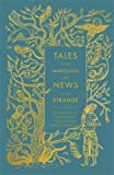 img - for Tales of the Marvellous and News of the Strange (Hardcover Classics) book / textbook / text book