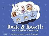 """Afficher """"Rosie & Rosette en croisière s'amusent"""""""