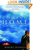 Coming Home: To the Father Who Loves You