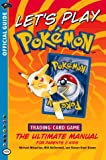 Let's Play Pokemon! (Official Pokemon Guides) (0786917636) by Wizards Of The Coast