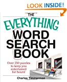The Everything Word Search Book: Over 250 Puzzles to Keep You Entertained for Hours! (Everything Series)