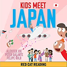 Kids Meet Japan Audiobook by  Red Cat Reading Narrated by  Red Cat Reading