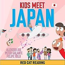 Kids Meet Japan | Livre audio Auteur(s) :  Red Cat Reading Narrateur(s) :  Red Cat Reading