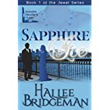 Sapphire Ice (Christian Romance) (The Jewel Series) ~ Hallee Bridgeman