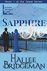 Sapphire Ice (Inspirational Romance) (The Jewel Series Book 1)