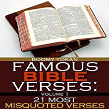 Famous Bible Verses: 21 Most Misquoted Verses, Book 1 (       UNABRIDGED) by Boomy Tokan Narrated by Tim Cote