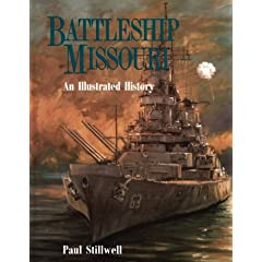 Battleship Missouri: An Illustrated History by Paul Stillwell