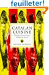 Catalan Cuisine: Europe's Last Great...