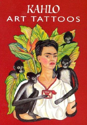 Kahlo Art Tattoos (Dover Tattoos)