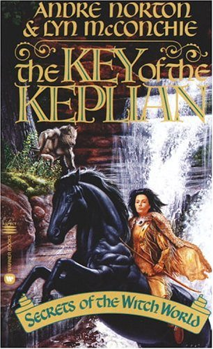 The Key of the Keplian: Secrets of the Witch World, Andre Norton, Lyn McConchie