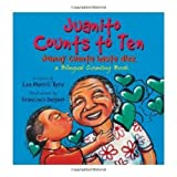 img - for Juanito Counts to Ten: A Bilingual Counting Book (English and Spanish Edition) by Lee Merrill Byrd (2010-04-01) book / textbook / text book