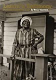 img - for Leavin' a Testimony: Portraits from Rural Texas (Focus on American History) book / textbook / text book