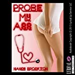 Probe My Ass: A Reluctant Doctor/Patient Anal Sex Erotica Story | Nancy Brockton