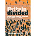 Britain Divided: Growth of Social Exclusion in the 1980's and 1990's (Poverty publication)