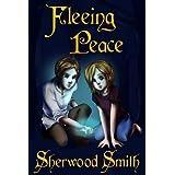 Fleeing Peace ~ Sherwood Smith