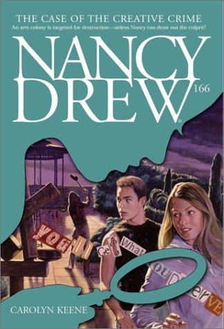 The Case of the Creative Crime (Nancy Drew Digest, Book 166), Carolyn Keene