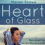 Heart of Glass | Marian Snowe