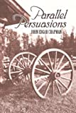 img - for Parallel Persuasions book / textbook / text book