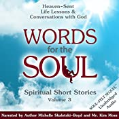 Words for the Soul, Book 3: Heaven-Sent Life Lessons and Conversations with God | Michelle Skaletski-Boyd
