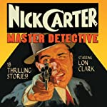Nick Carter: Master Detective, Volume 1 | David Kogan