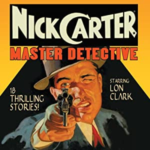Nick Carter: Master Detective, Volume 1 | [David Kogan]