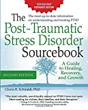 img - for The Post-Traumatic Stress Disorder Sourcebook, Revised and Expanded Second Edition: A Guide to Healing, Recovery, and Growth book / textbook / text book