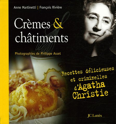 CREMES ET CHATIMENTS MARTINETTI, ANNE , RIVIERE, FRANCOIS, grand format