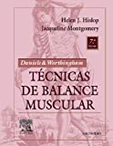 img - for DANIELS & WORTHINGAM. T cnicas de balance muscular, 7e (Daniel's & Worthington's Muscle Testing (Hislop)) (Spanish Edition) book / textbook / text book